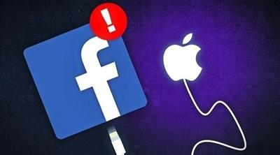 فيس بوك تتهم أبل بحرمان التطبيقات من إيراداتها الإعلانية